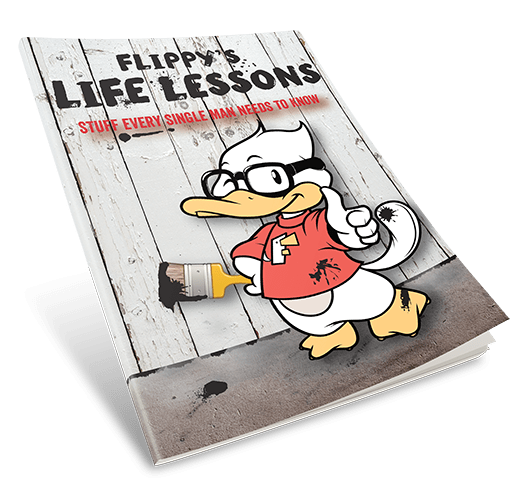 Flippy's Life Lessons: Stuff Every Single Man Needs to Know