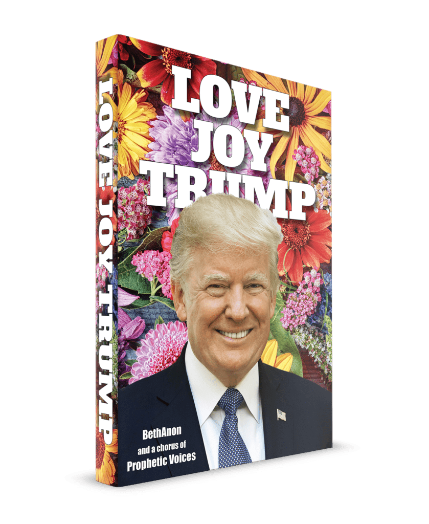 3D Cover—Love Joy Trump: A Chorus of Prophetic Voices